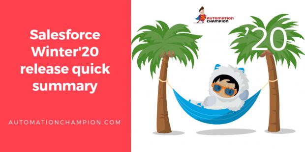 Salesforce Winter20 release quick summary